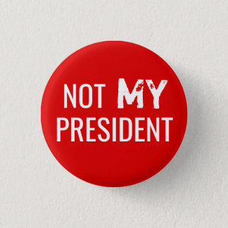 "Pin's Atout de protestation ""NON MON PRÉSIDENT"" bouton"