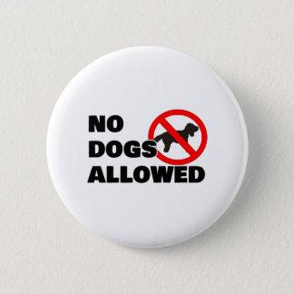 Pin's Aucuns chiens permis