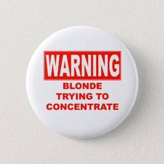 Pin's avertissement-blond