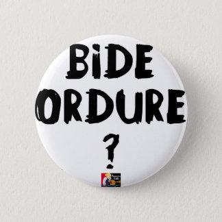 Pin's BIDE ORDURE ? - Jeux de Mots - Francois Ville