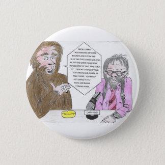 Pin's Bigfoot et Larry