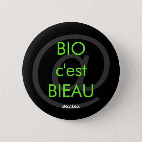 Pin's Bio c'est Bieau