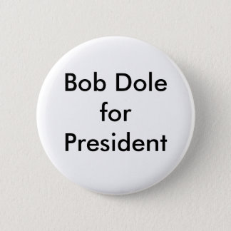 Pin's Bob Dole pour le président