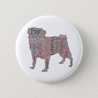 Pin's Bouton coloré de mots de silhouette de carlin