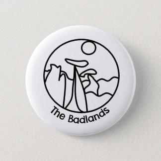 Pin's Bouton de bad-lands