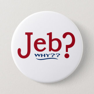 Pin's Bouton de parodie de Jeb Bush 2016