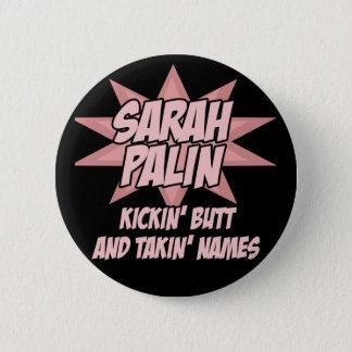 Pin's Bouton de Sarah Palin - rose de bout de Kickin