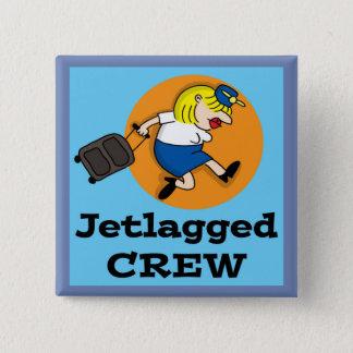 Pin's Bouton | Jetlagged comique Jetlagged de carré