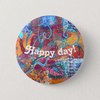 "Pin's bouton ""jour heureux """