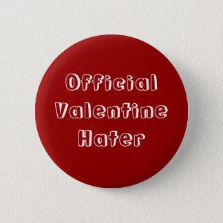 Pin's Bouton officiel de haineux de Valentine