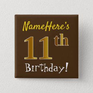 Pin's Brown, anniversaire d'or de Faux 11ème, avec le