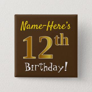 Pin's Brown, anniversaire d'or de Faux 12ème, avec le