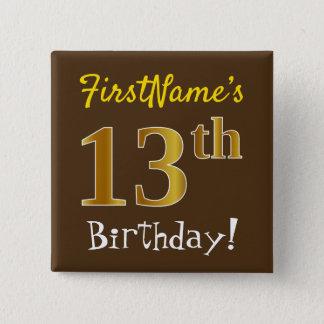 Pin's Brown, anniversaire d'or de Faux 13ème, avec le