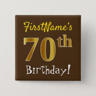 Pin's Brown, anniversaire d'or de Faux soixante-dixième,