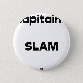 Pin's Capitaine SLAM - Jeux de Mots - Francois Ville