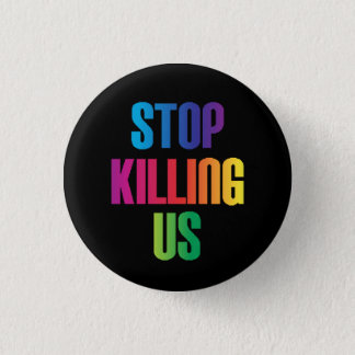 """Pin's """"Cessez de nous tuer"""" Anti-Violence de LGBT"""