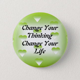 Pin's Changez votre changement de pensée votre bouton de