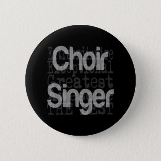 Pin's Chanteur de choeur Extraordinaire