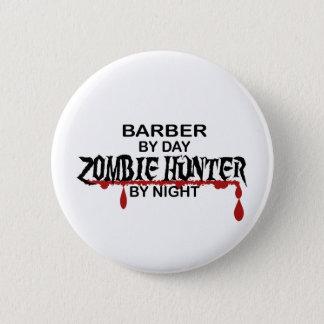 Pin's Chasseur de zombi de coiffeur