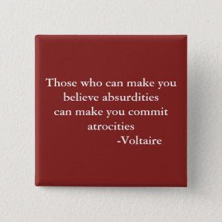 Pin's Citation d'avertissement de Voltaire
