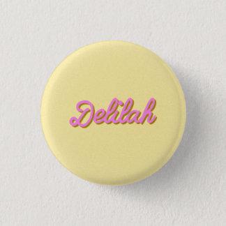 Pin's Classique de bouton de Delilah