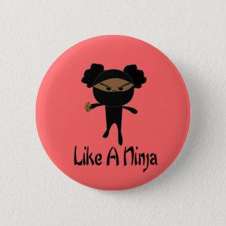 Pin's Comme un Ninja