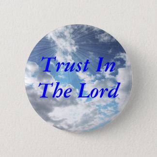 Pin's Confiance dans le Pin de bouton de seigneur ciel