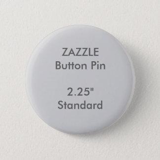"""Pin's Coutume 2,25"""" de ZAZZLE GRIS rond standard de Pin"""