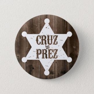 Pin's Cruz pour l'étoile de Prez - Ted Cruz pour le