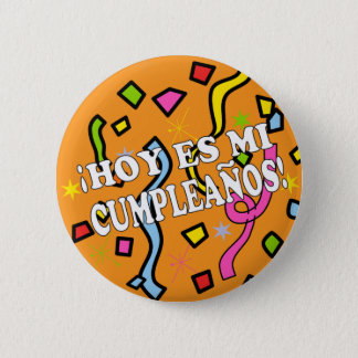 Pin's Cumpleaños Birhday du Hoy es MI dans l'Espagnol