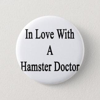 Pin's Dans l'amour avec un docteur de hamster