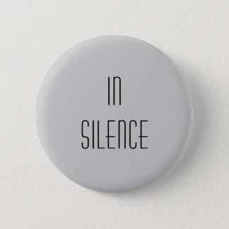 Pin's Dans le silence--Moderne gris