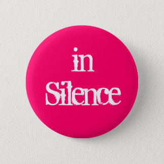 Pin's Dans le silence--rose/blanc