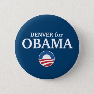 Pin's DENVER pour la coutume d'Obama votre ville