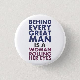 Pin's Derrière chaque grand homme est une femme roulant