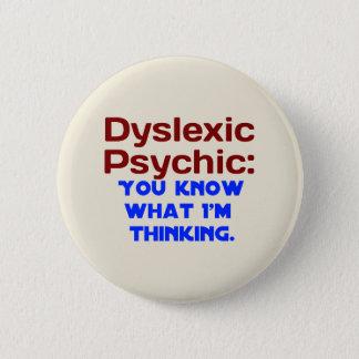 Pin's Dyslexique psychique