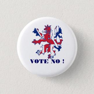 Pin's Écossais aucun vote à l'indépendance