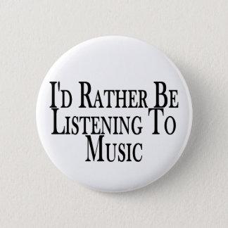 Pin's Écoutez plutôt la musique