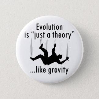 Pin's Évolution juste une théorie