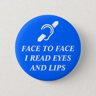 Pin's Face à face j'ai lu des yeux et des lèvres