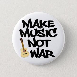 Pin's Faites à guerre de musique pas la guitare