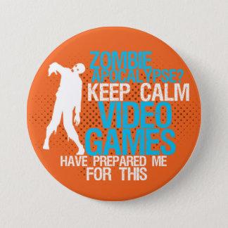 Pin's Gardez le bouton drôle de jeu d'apocalypse calme