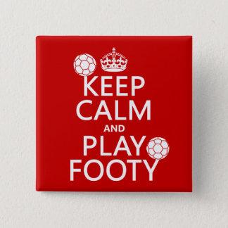 Pin's Gardez le calme et le jeu Footy (le football) (le