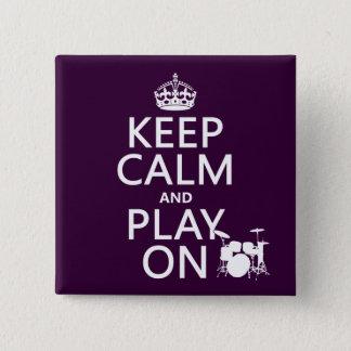 Pin's Gardez le calme et le jeu sur (tambours) (toute