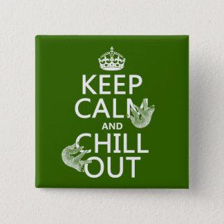 Pin's Gardez le calme et refroidissez (paresse) (toute