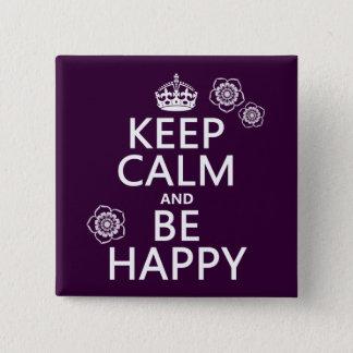Pin's Gardez le calme et soyez heureux (disponible dans
