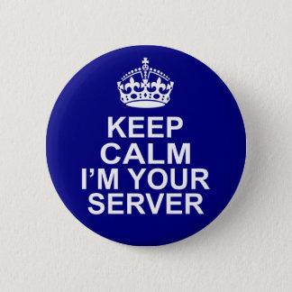 Pin's Gardez le calme que je suis votre serveur