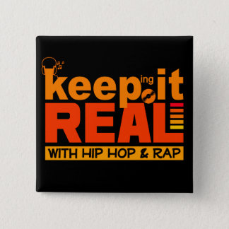 Pin's GARDEZ-LE VRAI bouton de hip hop
