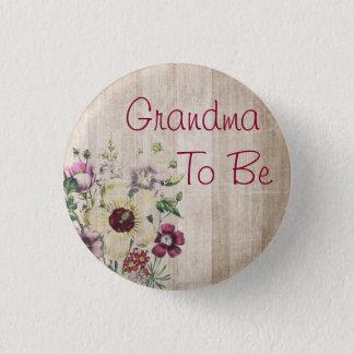 Pin's Grand-maman à être bouton rustique de baby shower