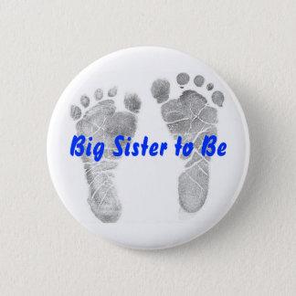 Pin's Grande soeur à être